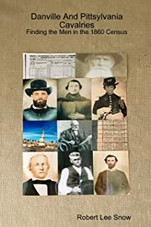 Danville And Pittsylvania Cavalries: Finding the Men in the 1860 Census
