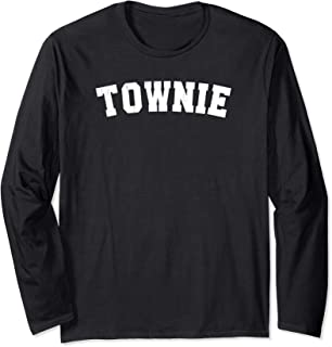 Townie Charlestown Boston Native Pride Roots Mass Home Long Sleeve T-Shirt