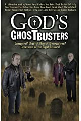 God's Ghostbusters: Vampires? Ghosts? Aliens? Werewolves? Creatures of the Night Beware! Kindle Edition