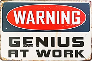 UNIQUELOVER Warning Metal Sign, Warning Genius at Work Retro Vintage Retro Tin Signs Wall Plaque Decor 12 X 8 Inches