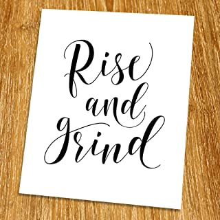 Inspiration Quote Print (Unframed), Rise and Grind, Living Room Decor, Motivational Wall Art, Minimalist, Black and White, 8x10