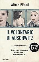 Scaricare Libri Il volontario di Auschwitz PDF