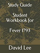 Study Guide Student Workbook for Fever 1793