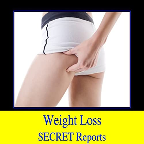 Weight Loss Secret Reports