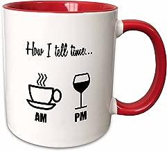 3dRose 224611_5 How I How I Tell Time… Coffee Cup Am, Wine Glass Pm Mug, 11oz, Red