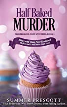 Half Baked Murder (Frosted Love Cozy Mysteries) (Volume 3)