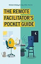 Remote Facilitator's Pocket Guide