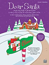 Dear Santa -- Letters and Songs to the North Pole: A Merry Mini-Musical for Unison Voices (Teacher's Handbook)
