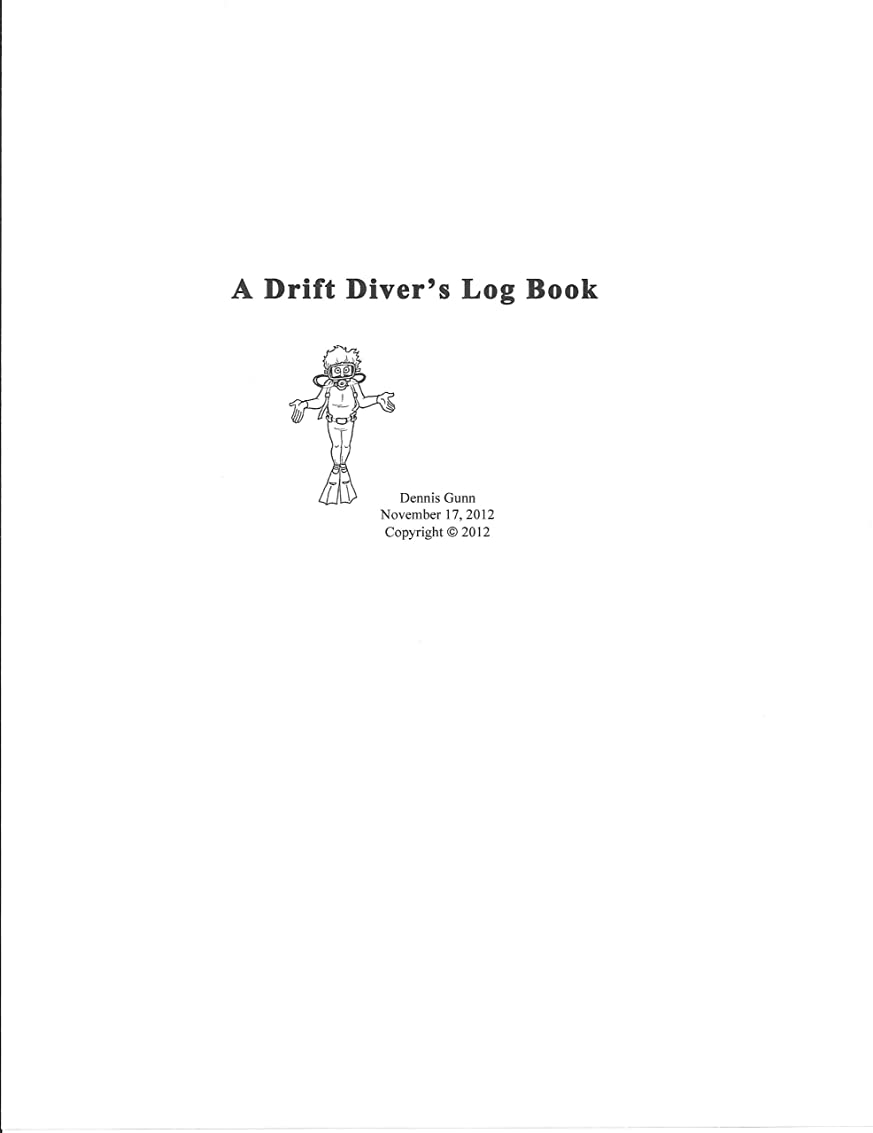 キャンセルページ賠償A Drift Diver's Log Book (English Edition)
