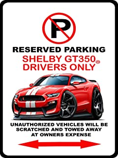 2016 2017 Shelby GT350 Mustang Muscle Car-toon No Parking Sign