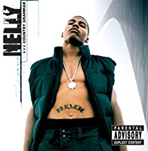 Country Grammar [Explicit]