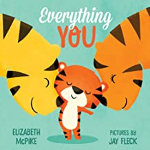 Everything You: A Board Book