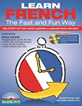 Learn French the Fast and Fun Way with Online Audio: The Activity Kit That Makes Learning a Language Quick and Easy! (Barr...