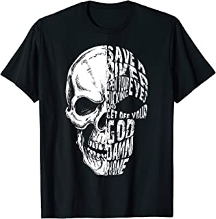 Save A Biker Open Your Eyes And Get Off Your God Damn Phone T-Shirt
