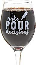 Funny Guy Mugs I Make Pour Decisions Wine Glass, 11-Ounce - Unique Gift for Women, Mom, Daughter, Wife, Aunt, Sister, Girlfriend, Teacher or Coworker (Several Styles To Choose From)