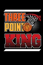 Three Point King: Blank Lined Notebook Journal 6x9 - Basketball Player Sport Gift