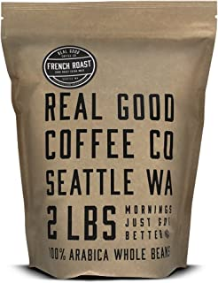 Real Good Coffee Whole Bean Coffee, French Roast Dark Coffee Beans, 2 Pound Bag