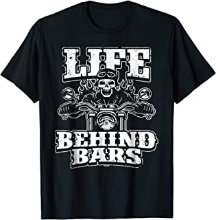 life behind bars motorcycle shirt