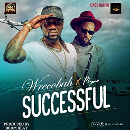 Mr Successful (feat  Phyno) by Wrecobah on Amazon Music - Amazon com