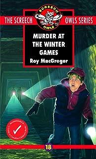 Murder at the Winter Games (Screech Owls Series #18)