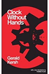 Clock Without Hands (Valancourt Classics) Kindle Edition