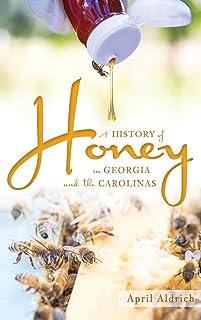 A History of Honey in Georgia and the Carolinas