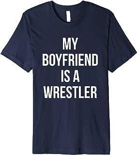 My Boyfriend is a Wrestler TShirt - Shirt for Girlfriend