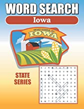 Word Search Iowa: Iowa Word Find Book For Adults, Seniors And Teens