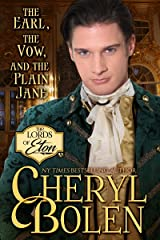 The Earl, the Vow, and the Plain Jane (The Lords of Eton Book 2) Kindle Edition