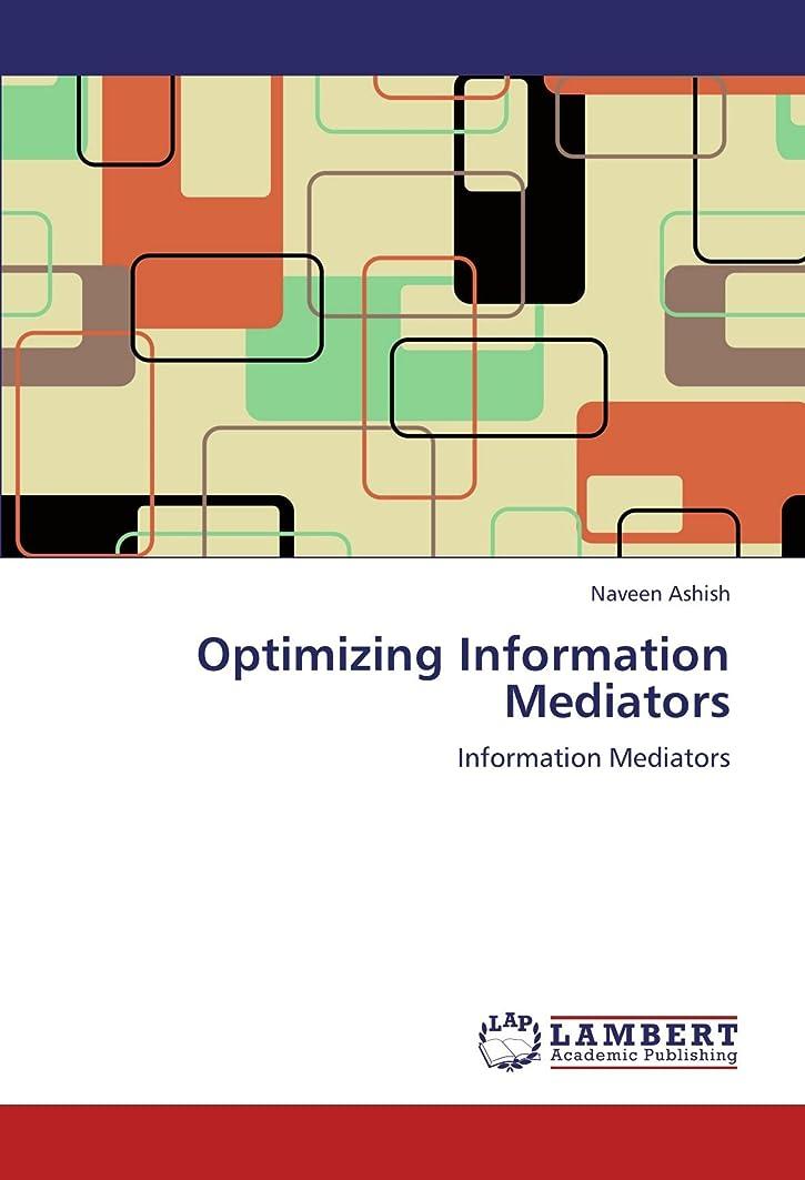 シンジケート仮定野心Optimizing Information Mediators