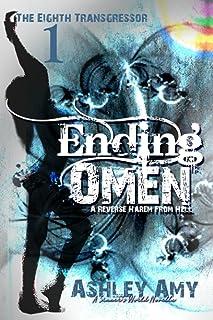 Ending Omen: A Dark, Paranormal, Bully, Reverse Harem Romance (The Eighth Transgressor)