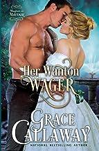 Her Wanton Wager (Mayhem in Mayfair) (Volume 2)