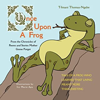 Once Upon a Frog: From the Chronicles of