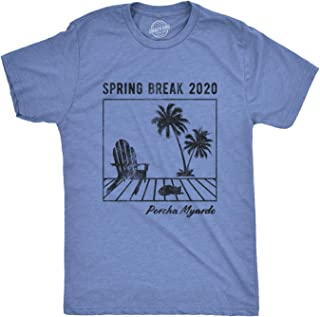 Mens Spring Break 2020 Porcha Myardo Tshirt Funny Quarantine Isolation Graphic Tee