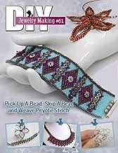 DIY Jewelry Making #61: Pick A Bead, Skip A Bead and Weave Peyote Stitch (DIY Beading Magazine)