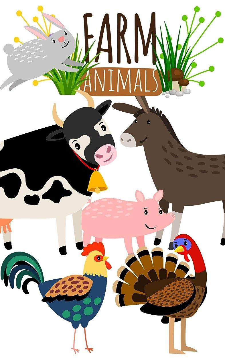 ラジエーター娯楽正義Farm Animals: Book for Ages 2-7 for Kids, Toddlers, Boys, Girls, Kids, preschool&Kindergarten, 1st Grade Picture Book,Story Book, Activities Book (English Edition)