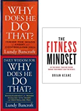 Why does he do that lundy bancroft and fitness mindset 3 books collection set