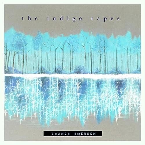 The Indigo Tapes [Explicit]