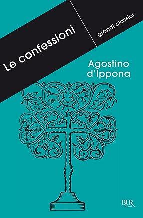 Le confessioni (Grandi classici)