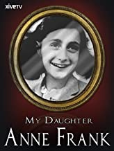 My Daughter, Anne Frank