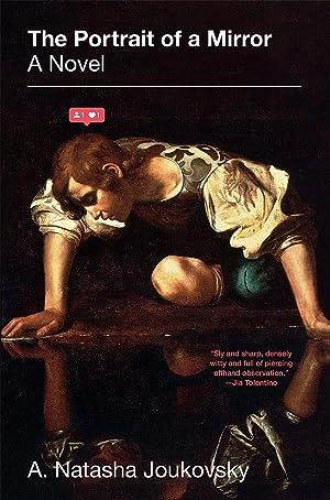 "A. Natasha Joukovsky's Playlist for Her Novel ""The Portrait of a Mirror"""