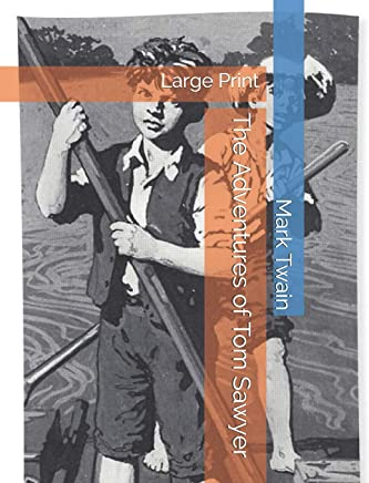 The Adventures of Tom Sawyer: Large Print
