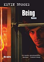 Being: Roman (German Edition)