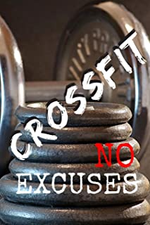 Crossfit No Excuses: Lined Notebook For All Crossfit Lovers