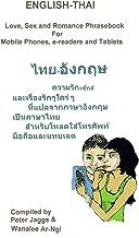 ENGLISH-THAI - Love, Sex and Romance Phrasebook