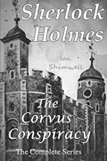 Sherlock Holmes the Corvus Conspiracy: The Complete Series
