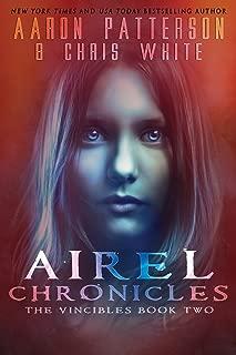 Season 1: The Vincibles: Episode 2: Nika (The Airel Saga Chronicles)