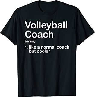 Funny High School College Volleyball Coach Definition T-Shirt