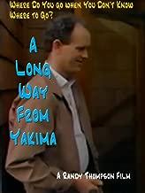 A Long Way From Yakima