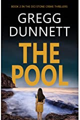 The Pool (The DCI Stone Crime Thrillers Book 2) Kindle Edition